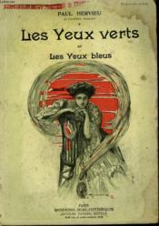 Les Yeux Verts Et Les Yeux Bleus. Collection Modern Bibliotheque. - Couverture - Format classique