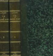 Vie De Jeanne D'Arc. Tomes I Et Ii. - Couverture - Format classique