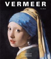 Vermeer ; la fabrique de la gloire - Couverture - Format classique