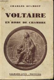 Voltaire En Robe De Chambre. - Couverture - Format classique