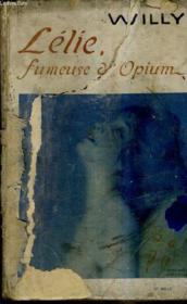 Lelie Fumeuse D'Opium. - Couverture - Format classique
