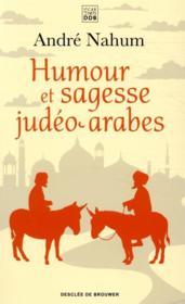 Humour et sagesse judéo-arabes - Couverture - Format classique