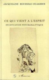 Ce Qui Vient A L'Esprit En Situation Psychanalytique - Intérieur - Format classique
