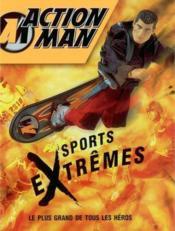 Action Man ; Sports Extremes - Couverture - Format classique