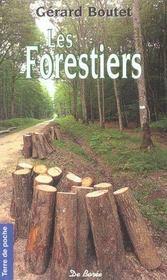 Forestiers (Les) - Intérieur - Format classique