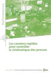 Les cameras rapides pour controler la cinematique des presses performances 9q34 - Couverture - Format classique