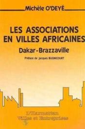 Associations En Villes Africaines: Dakar-Brazzavil - Couverture - Format classique