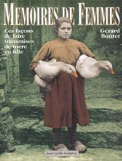Memoires de femmes ces facons de faire transmises de mere en fille - Couverture - Format classique