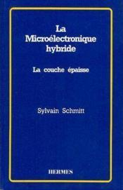 La Microelectronique Hybride - Couverture - Format classique