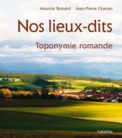 Nos Lieux-Dits, Toponymie Romande - Couverture - Format classique