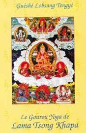 Le gourou yoga de lama tsong khapa - Couverture - Format classique