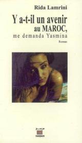 Y A T Il Avenir Maroc,Demanda Yasmina - Couverture - Format classique