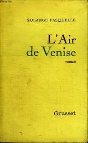 L Air De Venise. - Couverture - Format classique