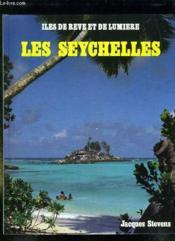 Iles De Reve Et De Lumiere Les Seychelles. - Couverture - Format classique
