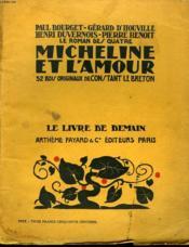 Micheline Et L'Amour. 52 Bois Originaux De Constant Le Breton. Le Livre De Demain N° 68. - Couverture - Format classique