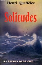 Solitudes - Couverture - Format classique
