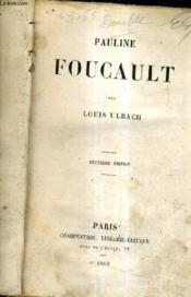 Pauline Foucault / 2e Edition. - Couverture - Format classique
