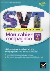 Svt cycle 4 ; mon cahier compagnon ; cahier de l'élève (édition 2016) - Couverture - Format classique