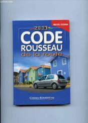 Code Rousseau De La Route 2003 - Couverture - Format classique