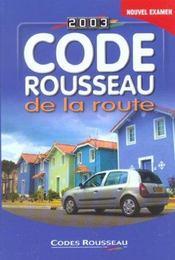 Code Rousseau De La Route 2003 - Intérieur - Format classique