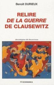 Relire De La Guerre De Clausewitz - Couverture - Format classique