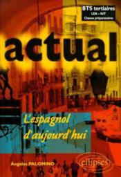 Actual L'Espagnol D'Aujourd'Hui - Couverture - Format classique