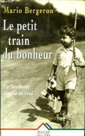 Le Petit Train Du Bonheur - Couverture - Format classique