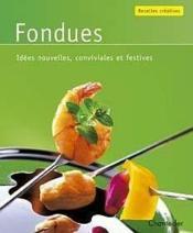 Recettes Creatives 17. Fondues - Couverture - Format classique