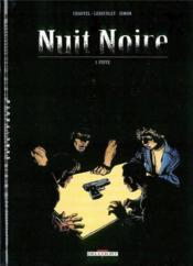 Nuit noire t.1 ; fuite - Couverture - Format classique