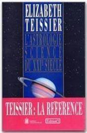 L'astrologie science du XXI siècle - Couverture - Format classique