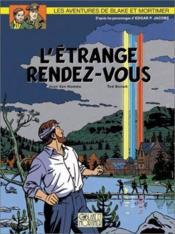 Blake Et Mortimer T.15 ; L'Etrange Rendez-Vous - Couverture - Format classique
