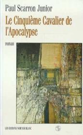Le cinquième cavalier de l'apocalypse - Couverture - Format classique