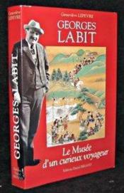 Georges labit un globe-trotter toulousain - Couverture - Format classique