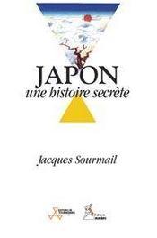 Japon ; une histoire secrète - Intérieur - Format classique