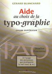 Aide Au Choix De La Typo-Graphie - Cours Superieur - Intérieur - Format classique