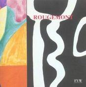 Rougemont ; oeuvres recentes - Intérieur - Format classique
