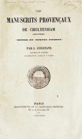 Les manuscrits provençaux de Cheltenham (Angleterre), notice et textes inédits - Couverture - Format classique