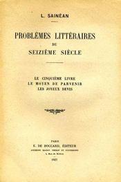 Problèmes littéraires du seizième siècle. - Intérieur - Format classique