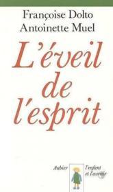 L'Eveil De L'Esprit Nouvelle Pedagogie Reeducative - Couverture - Format classique