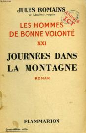 Les Hommes De Bonne Volonte. Tome 21 : Journees Dans La Montagne. - Couverture - Format classique