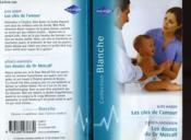 Les Cles De L'Amour Suivi Dde Les Doutes Du Dr Metcalf (The Consultant'S Christmas Proposal - Body Search) - Couverture - Format classique