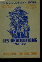 Nouveau Cours D'Histoire - Les Revolutions 1789-1851 - Classe De Premiere - Couverture - Format classique