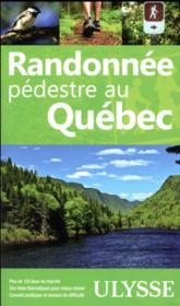 Randonnée pédestre au Québec (8e édition) - Couverture - Format classique