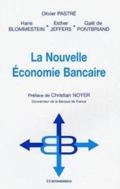 La Nouvelle Economie Bancaire - Couverture - Format classique