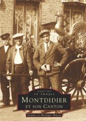 Montdidier et son canton - Couverture - Format classique