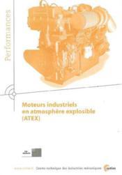 Moteurs industriels en atmosphère explosible atex performances 9q38 - Couverture - Format classique