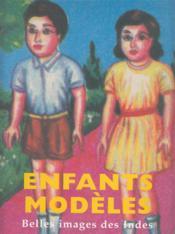 Enfants Modeles (Belles Images Des Indes) - Couverture - Format classique