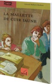 Francais Pluriel ; Cm2 ; La Mallette De Cuir Jaune - Couverture - Format classique
