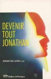 Devenir tout jonathan - Couverture - Format classique