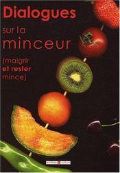 Dialogues Sur La Minceur - Intérieur - Format classique